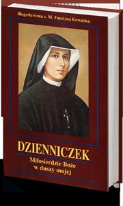 Dzienniczek Św. Siostry Faustyny Kowalskiej